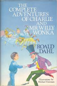 The complete adventures of Charlie and Mr Wonka Book Cover