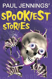 Paul Jenning's Spookiest Stories Book Cover