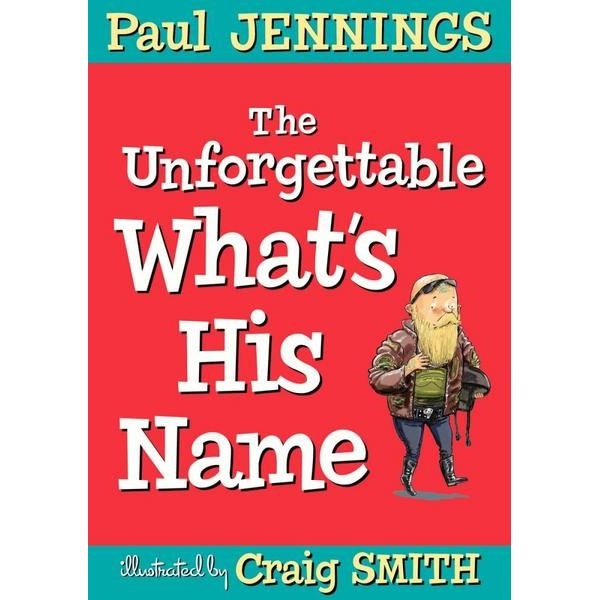 Unforgettable What's His Name Book Cover
